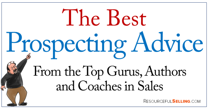 best prospecting advice from the top gurus