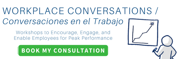 workplace conversations conversaciones en el trabajo leadership workshops