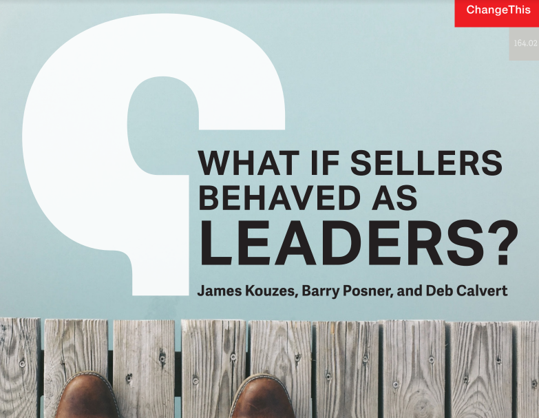 What If Sellers Behaved As Leaders